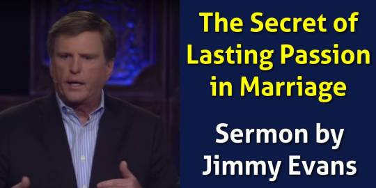 The Secret of Lasting Passion in Marriage - Jimmy Evans (June-30-2018)