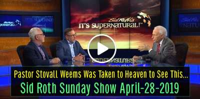 Sid Roth Sunday Show April-28-2019 - Pastor Stovall Weems Was Taken to Heaven to See This...
