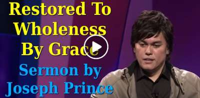 Joseph Prince - Restored To Wholeness By Grace (July-10-2019)