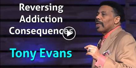 Reversing Addiction Consequences - Tony Evans (February-14-2021)