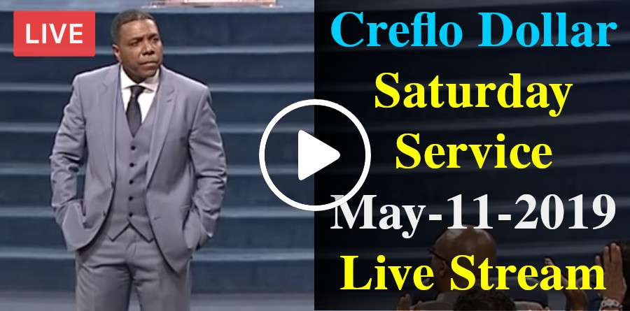 Creflo Dollar Saturday Service May-11-2019 Live Stream