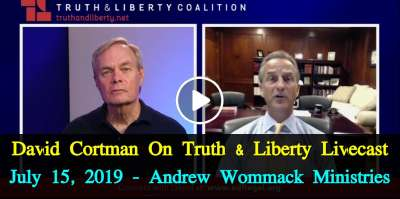 David Cortman On Truth & Liberty Livecast - July 15, 2019 - Andrew Wommack Ministries