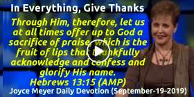 In Everything, Give Thanks - Joyce Meyer Daily Devotion (September-19-2019)