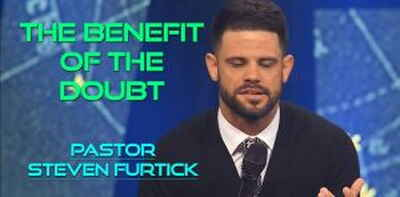 The Benefit Of The Doubt | Pastor Steven Furtick (Desember-24-2017)