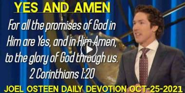 Yes and Amen - Joel Osteen Daily Devotion (October-25-2020)