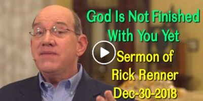 God Is Not Finished With You Yet - Rick Renner (December-30-2018)