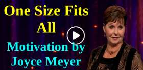 One Size Fits All - Joyce Meyer Motivation