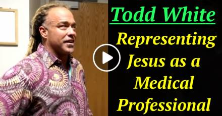 Todd White - Representing Jesus as a Medical Professional (February-27-2021)