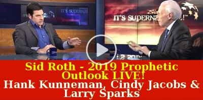 Sid Roth's It's Supernatural! (Janyary 17, 2019) - 2019 Prophetic Outlook LIVE! | Hank Kunneman, Cindy Jacobs & Larry Sparks