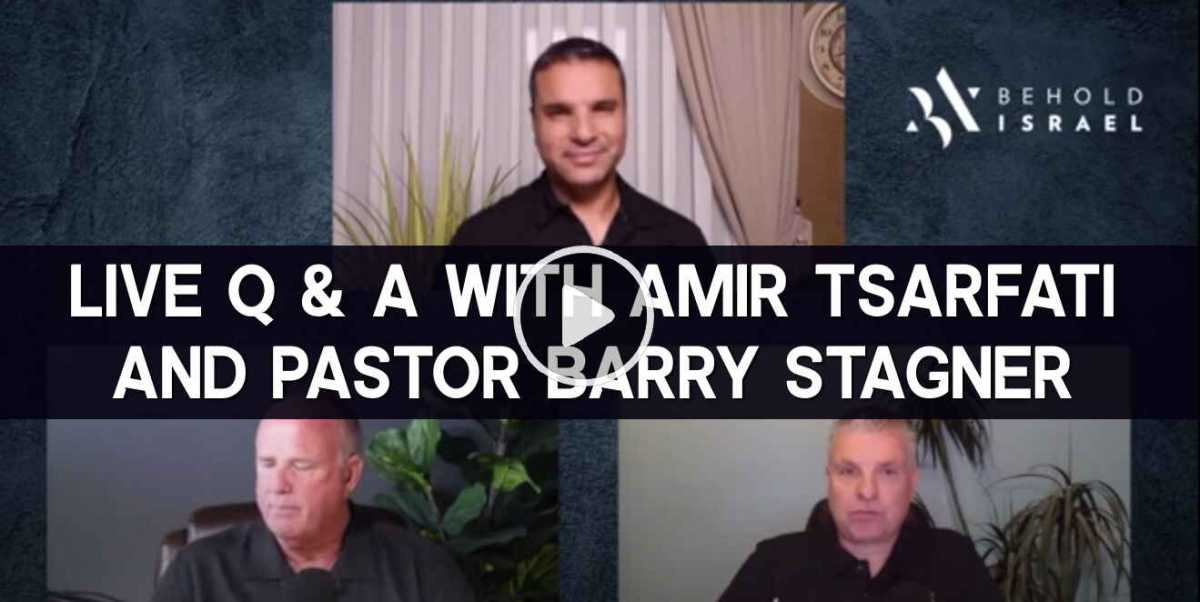 Live Q & A with Amir Tsarfati and Pastor Barry Stagner (October-15-2020)