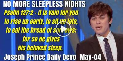 NO MORE SLEEPLESS NIGHTS - Joseph Prince Daily Devotion (May-04-2019)