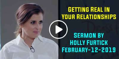 Getting Real In Your Relationships | Holly Furtick (February-12-2019)