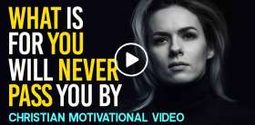What Is Meant To Be Will Be! NEVER LOSE HOPE - Motivational Video