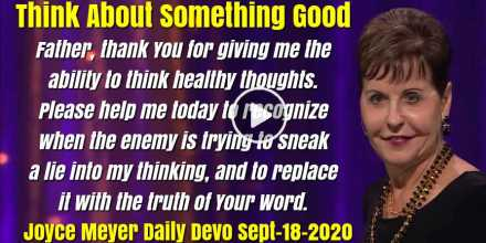 Think About Something Good - Joyce Meyer Daily Devotion (September-18-2020)