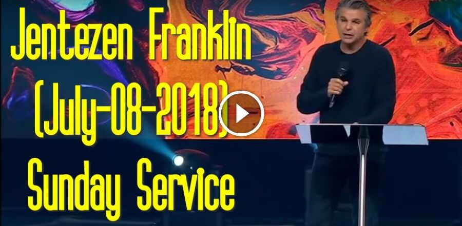 Jentezen Franklin Live (July-08-2018) Sunday Service