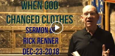 Rick Renner — When God Changed Clothes (December-23-2018)
