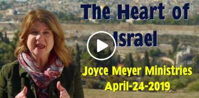 The Heart of Israel - Joyce Meyer Ministries (December-21-2018)