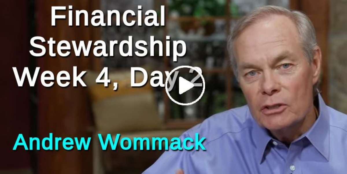 Financial Stewardship - Week 4, Day 2 - The Gospel Truth - Andrew Wommack
