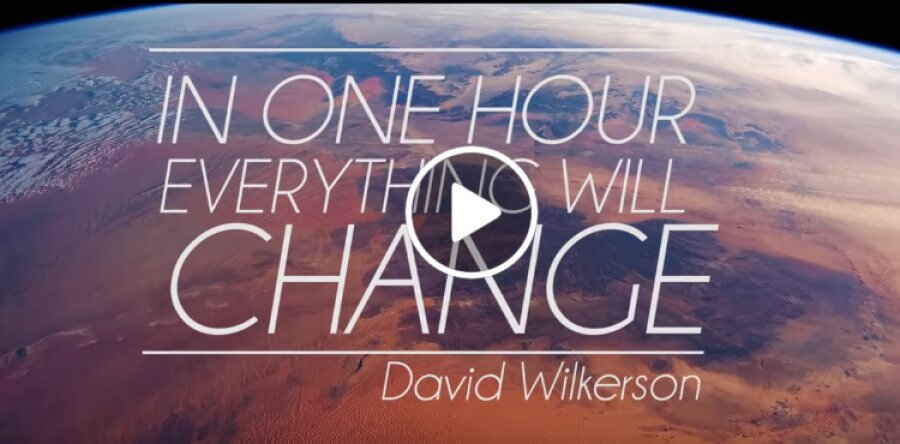 Pastor David Wilkerson (November 24, 2018) - IN ONE HOUR EVERYTHING WILL CHANGE - END TIME PROPHECY