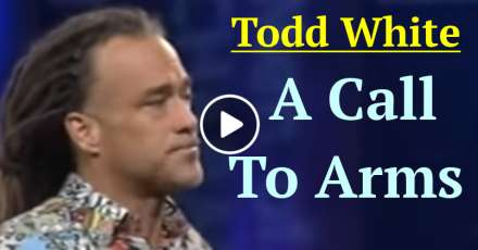 Todd White - A Call To Arms (January-06-2021)