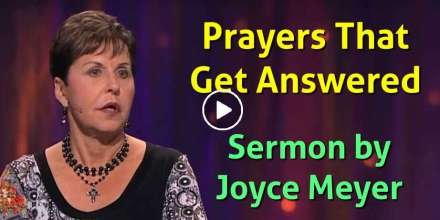 Prayers That Get Answered - Joyce Meyer (March-10-2019)