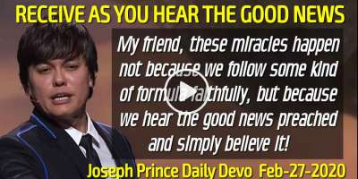 RECEIVE AS YOU HEAR THE GOOD NEWS - Joseph Prince Daily Devotion (February-26-2019)