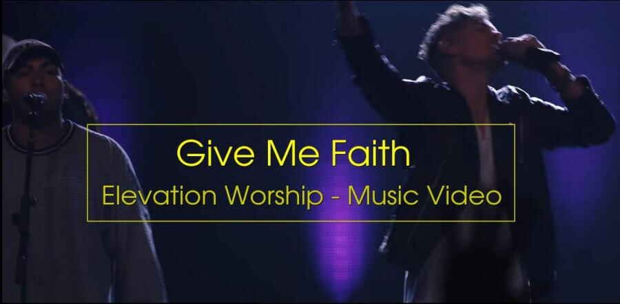Give Me Faith (Live from There Is A Cloud Fall Tour) - Elevation Worship