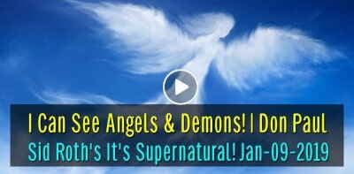 I Can See Angels & Demons! | Don Paul - Sid Roth's It's Supernatural! (January-09-2019)