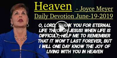 Heaven - Joyce Meyer Daily Devotion (June-19-2019)