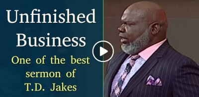 Unfinished Business - T.D. Jakes