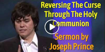 Joseph Prince - Reversing The Curse Through The Holy Communion (May-19-2019)