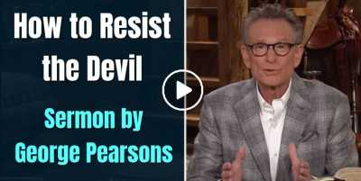 How to Resist the Devil - George Pearsons (August-25-2020)