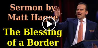 Matt Hagee - The Blessing of a Border (March-03-2019)