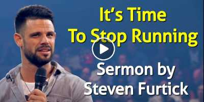 It's Time To Stop Running - Steven Furtick (July-21-2020)