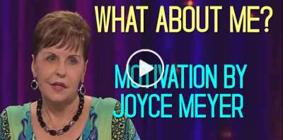 What About Me? - Joyce Meyer Motivation (August-10-2019)