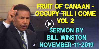 Fruit of Canaan - Occupy Till I Come Vol 2 - Bill Winston (November-11-2019)