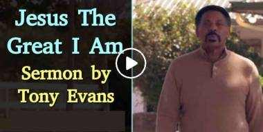 Jesus The Great I Am - Tony Evans (December-15-2019)