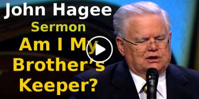 John Hagee-Am I My Brother's Keeper?(September-17-2019)