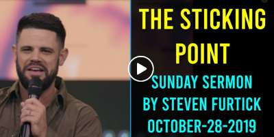 Steven Furtick Sunday Sermon October-28-2019 - The Sticking Point