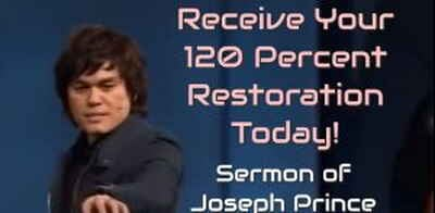 Joseph Prince - Receive Your 120 Percent Restoration Today! - 09 Oct 2011