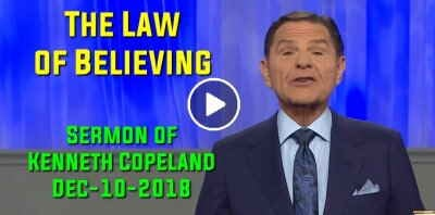 The Law of Believing - Kenneth Copeland (December-10-2018)