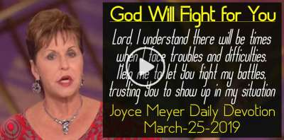 God Will Fight for You - Joyce Meyer Daily Devotion (March-25-2019)