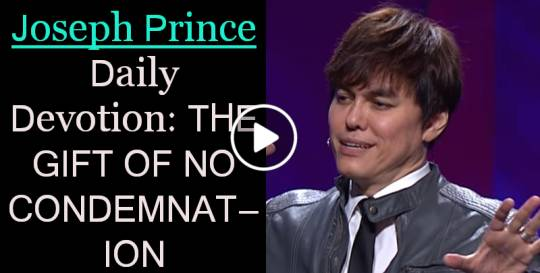 THE GIFT OF NO CONDEMNATION - Joseph Prince Daily Devotion (February-19-2019)