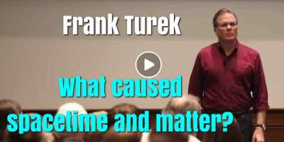 What caused spacetime and matter? - Frank Turek (October-15-2019)
