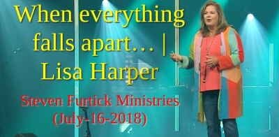 Steven Furtick Ministries (July-16-2018) When everything falls apart… | Lisa Harper - Sunday Sermon