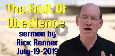 Rick Renner — The Fruit Of Obedience (July-19-2019)