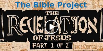 The Bible Project-Overview: Revelation Ch. 1-11(Auguct-03-2019)