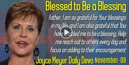 Blessed to Be a Blessing - Joyce Meyer Daily Devotion (November-09-2019)