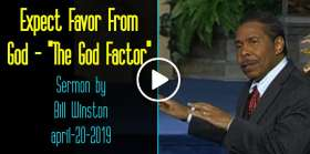 "Expect Favor From God - ""The God Factor"" - Bill Winston (april-20-2019)"
