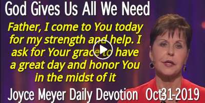 God Gives Us All We Need - Joyce Meyer Daily Devotion (October-31-2019)